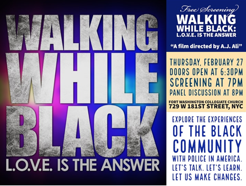 Screening of WALKING WHILE BLACK: L.O.V.E. is the Answer – Fort Washington Collegiate Church